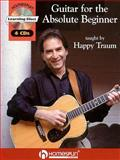 Guitar for the Absolute Beginner, Happy Traum, 0634008668