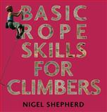 Basic Rope Skills for Climbers, , 0711228663