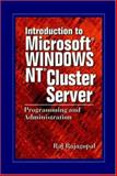 Introduction to Windows NT Cluster Server : Administration and Programming, Rajagopal, Raj, 0849318661