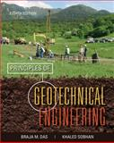 Principles of Geotechnical Engineering, Das, Braja M. and Sobhan, Khaled, 1133108660