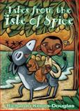 Tales from the Isle of Spice, Richardo Keens-Douglas, 155037866X