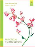 Practical Horticulture, Rice, Laura Williams and Rice, Robert P., 0135038669