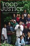 Food Justice, Gottlieb, Robert and Joshi, Anupama, 026251866X