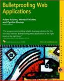 Bulletproofing Web Applications, Wendell Hicken and Adam Kolawa, 0764548662