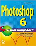 Photoshop 6 Visual JumpStart, Richard Schrand, 0782128661