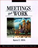 Meetings That Work, Silva, Karen E., 1556238665