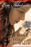 A Song for Summer, Eva Ibbotson, 0142408662