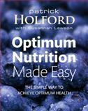 Optimum Nutrition, Patrick Holford and Susannah Lawson, 0749928662