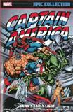 Captain America Epic Collection, John Byrne, J.M. DeMatteis, David Michelinie, David Anthony Kraft, 0785188665