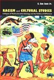 Racism and Cultural Studies 9780822328667