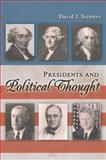 Presidents and Political Thought, Siemers, David J., 0826218660