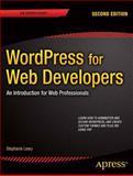 WordPress for Web Developers, Stephanie Leary, 1430258667