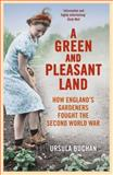 A Green and Pleasant Land, Ursula Buchan, 0099558661