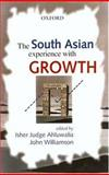 The South Asian Experience with Growth, , 0195658663