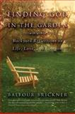 Finding God in the Garden, Balfour Brickner, 0316738662