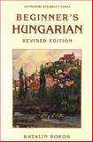 Beginner's Hungarian, Katarina Boros, 0781808669