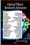 Optical Fibers Research Advances, Schlesinger, Jürgen C., 1600218660