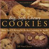 Big, Soft, Chewy Cookies, Jill Van Cleave, 0071418660