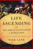 Life Ascending, Nick Lane, 0393338665