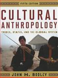Cultural Anthropology, John H. Bodley, 0759118663