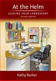 At the Helm : Leading Your Laboratory, Barker, Kathy, 0879698667