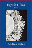 Yaya's Cloth, Andrea Potos, 0916078663