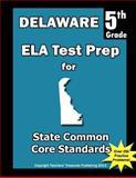 Delaware 5th Grade ELA Test Prep, Teachers Treasures, 149223866X