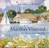 Martha's Vineyard, Ralph Graves and Ray G. Ellis, 1558598669