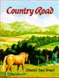 Country Road, Daniel San Souci, 0385308671