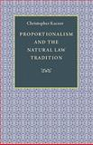 Proportionalism and the Natural Law Tradition, Kaczor, Christopher, 0813218675