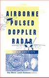 Airborne Pulsed Doppler Radar, Morris, Guy V. and Harkness, L., 0890068674