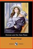 Woman and the New Race, Sanger, Margaret, 1406538671