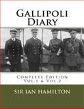 Gallipoli Diary, Ian Hamilton, 1477448675