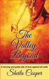 The Valley Beyond, Sheila Cooper, 1490388672
