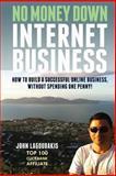 No Money down Internet Business, John Lagoudakis, 1492298670