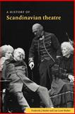 A History of Scandinavian Theatre 9780521398671