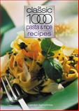 The Classic 1000 Pasta and Rice Recipes, Carolyn Humphries, 0572028679