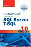 Sams Teach Yourself Microsoft SQL Server T-SQL in 10 Minutes, Forta, Ben, 0672328674