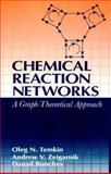 Chemical Reaction Networks : A Graph-Theoretical Approach, Temkin, Oleg N. and Zeigarnik, Andrew V., 0849328675