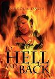 To Hell and Back, Creola Davis, 1477128670