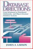 Database Directions : Beyond Relational Introduction to Distributed Multimedia and Object, Larson, James A., 0132908670