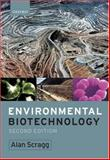 Environmental Biotechnology, Scragg, Alan H., 0199268673