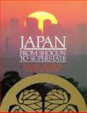 Japan from Shogun to Superstate, Fewster, Stuart and Gorton, Tony, 0312018673