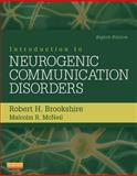 Introduction to Neurogenic Communication Disorders, Brookshire, Robert H. and McNeil, Malcolm R., 0323078672