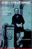 Scientist of the Empire : Sir Roderick Murchison, Scientific Exploration and Victorian Imperialism, Stafford, Robert A., 0521528674