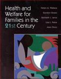 Health and Welfare for Families in the 21st Century, Wallace, Helen M. and Wallace, Mary, 0763708674