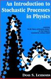 An Introduction to Stochastic Processes in Physics, Lemons, Don S. and Langevin, Paul, 080186867X