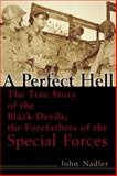 A Perfect Hell, John Nadler, 0891418679