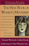 The Holy Book of Women's Mysteries, Budapest, Zsuzsanna E., 0914728679