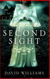 Second Sight, David Williams, 1476748675